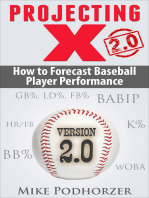 Projecting X 2.0: How to Forecast Baseball Player Performance