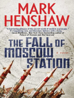 The Fall of Moscow Station