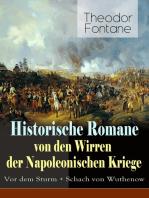 Historische Romane von den Wirren der Napoleonischen Kriege