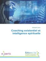 Coaching existentiel et intelligence spirituelle
