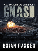 Gnash (Washington, Dead City Book 1)