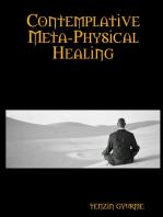 Contemplative Meta-Physical Healing