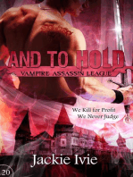 And to Hold (Vampire Assassin League, #20)