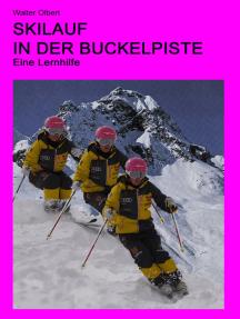 Skilauf in der Buckelpiste: Eine Lernhilfe