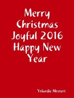Merry Christmas Joyful 2016 Happy New Year