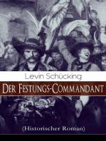 Der Festungs-Commandant (Historischer Roman)