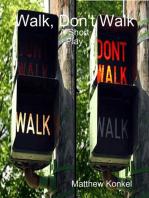 Walk, Don't Walk