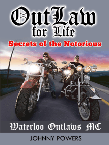 Outlaw for Life!: Secrets of the Notorious Waterloo Outlaws MC by Johnny  Powers - Read Online