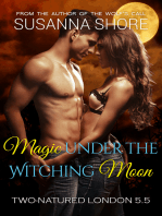 Magic Under the Witching Moon. Two-Natured London 5.5.