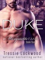 Duke (The Marquette Family, #4)