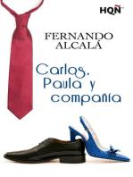 Carlos, Paula y compañía (Finalista Premio Digital)