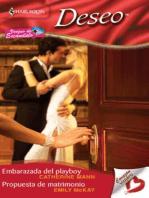 Embarazada del playboy - Propuesta de matrimonio: Verano de escándalo (5)