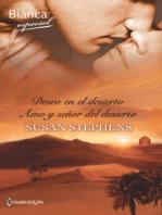 Deseo en el desierto - Amo y señor del desierto