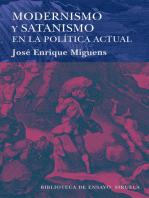 Modernismo y satanismo en la política actual