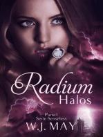 Radium Halos - Parte 1