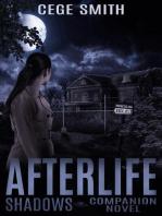 Afterlife (A Shadows Series Novella)