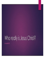 Who really is Jesus Christ ?