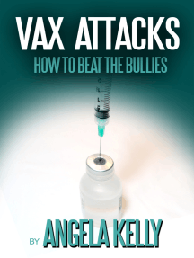 Vax Attack: How to Beat the Bullies