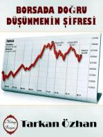 Borsada Doğru Düşünmenin Şifresi