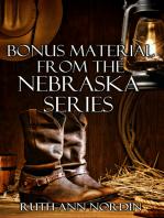 Bonus Material from the Nebraska Series