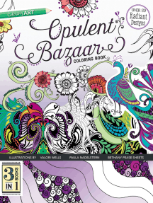Opulent Bazaar Coloring Book: 3 Books in 1: 3 Books in 1