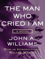 The Man Who Cried I Am
