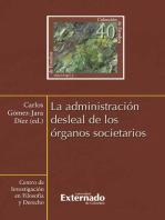 La administración desleal de los órganos societarios