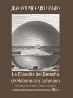 La filosofía del derecho de Habernas y Luhmann