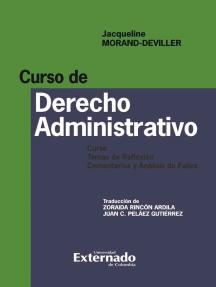 Curso de Derecho Administrativo. Curso, temas de reflexión, comentarios y análisis de fallos