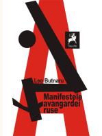 Manifestele avangardei ruse. Antologie