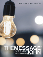 The Message Gospel of John in Contemporary Language