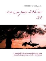 Vivez en paix 24h sur 24