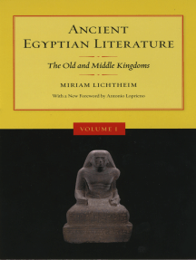 Ancient Egyptian Literature, Volume I: The Old and Middle Kingdoms