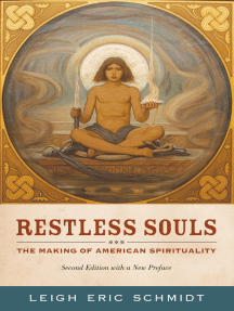 Restless Souls: The Making of American Spirituality