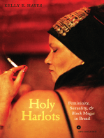 Holy Harlots: Femininity, Sexuality, and Black Magic in Brazil