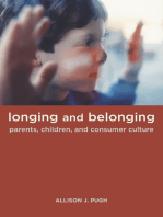 Longing and Belonging: Parents, Children, and Consumer Culture