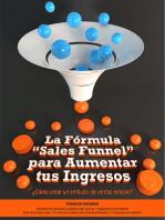 """La Fórmula """"Sales Funnel"""" para Aumentar tus Ingresos"""