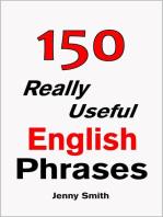 150 Really Useful English Phrases: Book 1.: 150 Really Useful English Phrases