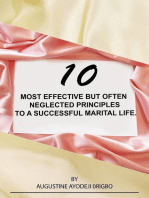 10 Most Effective But Often Neglected Principles To A Successful Marital Life.