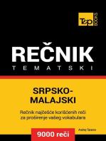 Srpsko-Malajski tematski rečnik: 9000 korisnih reči