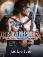 This Vampire As (Vampire Assassin League, #17)