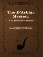 The D'Arblay Mystery (a Dr Thorndyke Mystery)