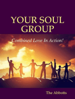 Your Soul Group - Combined Love In Action!