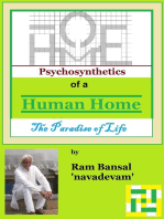 Psychosynthetics of a Human Home, The Paradise of Life