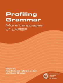 Profiling Grammar: More Languages of LARSP