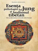 Esența psihologiei lui Jung și budismul tibetan