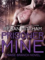 Prisoner Mine