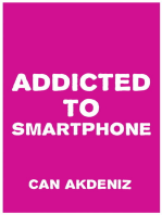 Addicted to Smartphone