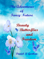 The Adventures of Fancy Nature:Beauty, Butterflies and Freedom