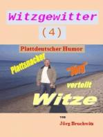 Witzgewitter 3